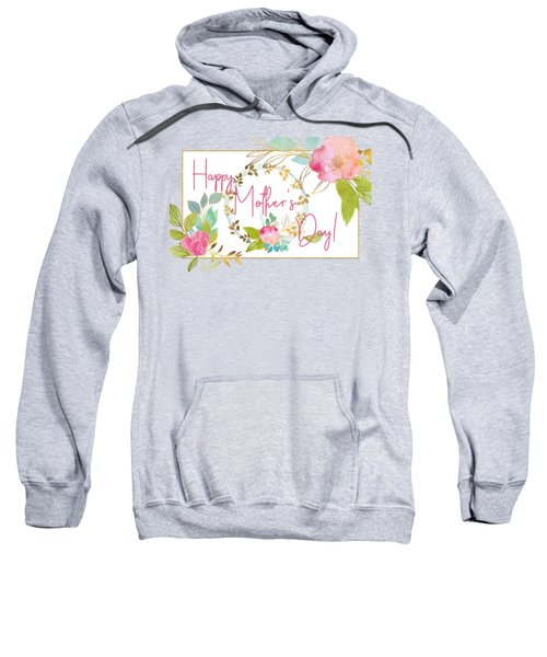 Floral Mother's Day Art Sweatshirt