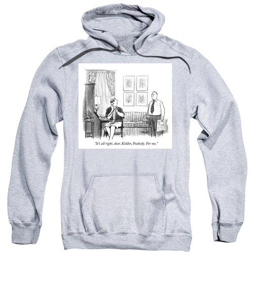 For Me Sweatshirt