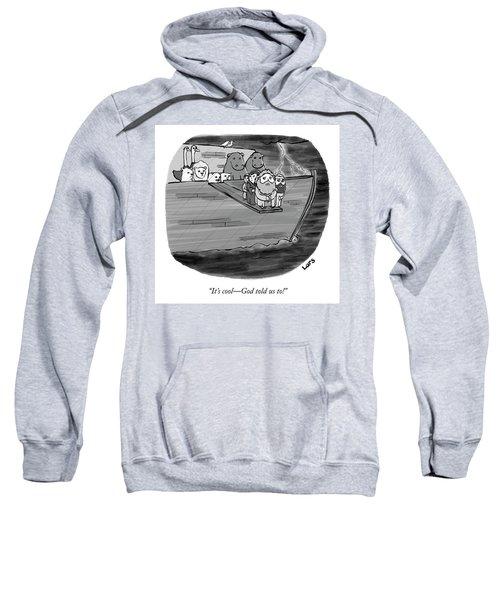 God Told Us To Sweatshirt