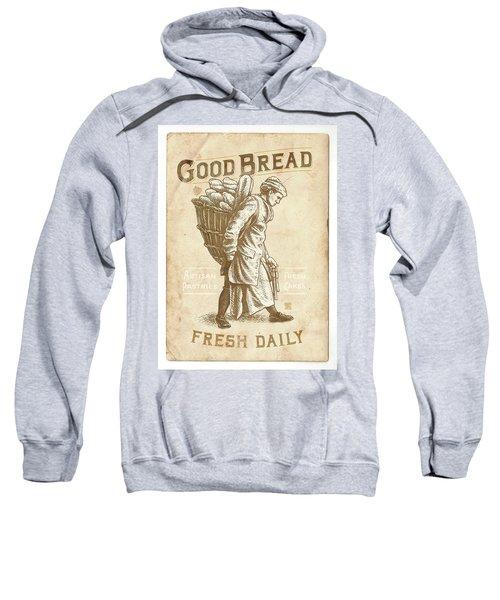 Good Bread Sweatshirt