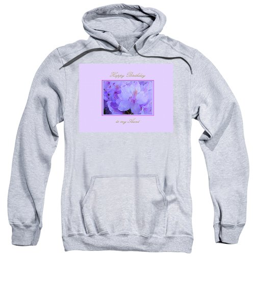 Happy Birthday To My Aunt Purple With Hydrangeas Sweatshirt