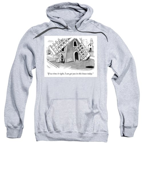If We Time It Right Sweatshirt