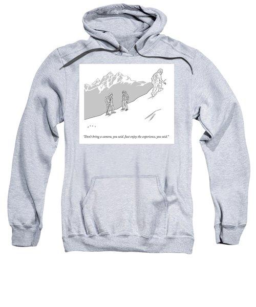 Just Enjoy The Experience Sweatshirt