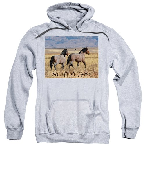 Let's All Fly Together Sweatshirt