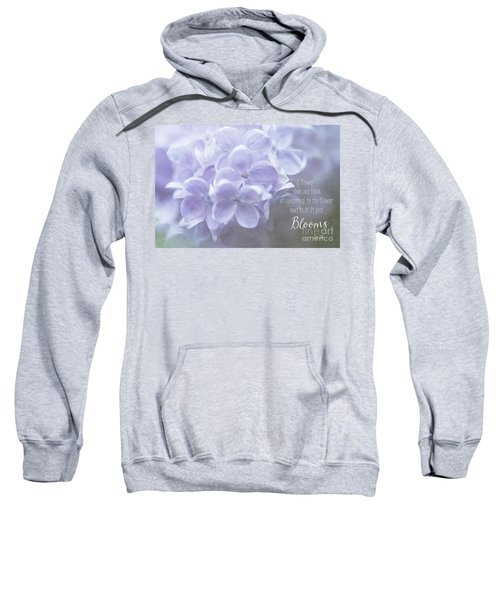 Lilac Blooms With Quote Sweatshirt