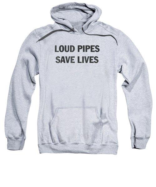 Loud Pipes Save Lives Motorbike Dirtbike Motocross T-shirt Sweatshirt