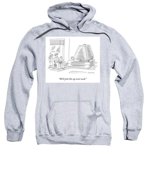 Next Week Sweatshirt