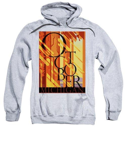 October In Michigan Sweatshirt