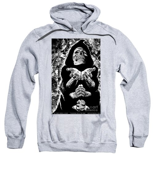 Pleading With The End Sweatshirt