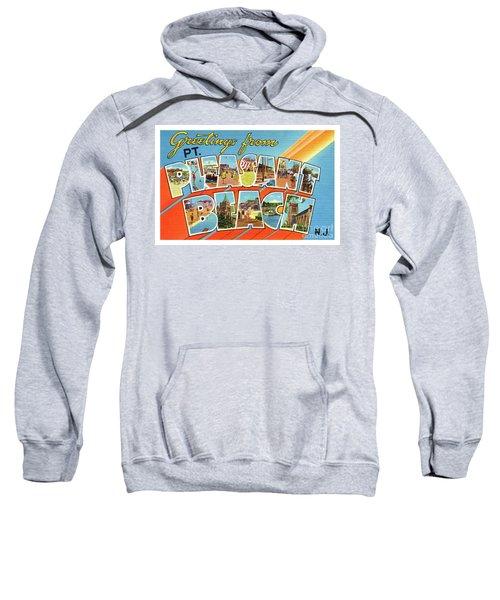 Point Pleasant Beach Greetings Sweatshirt
