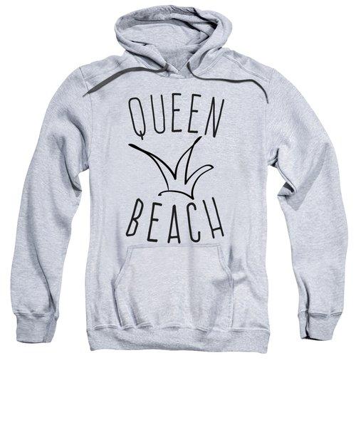 Queen Beach Sweatshirt