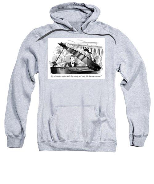 Ready To Land Sweatshirt