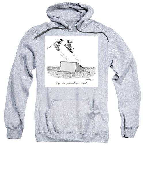 Remembering Aspen Sweatshirt