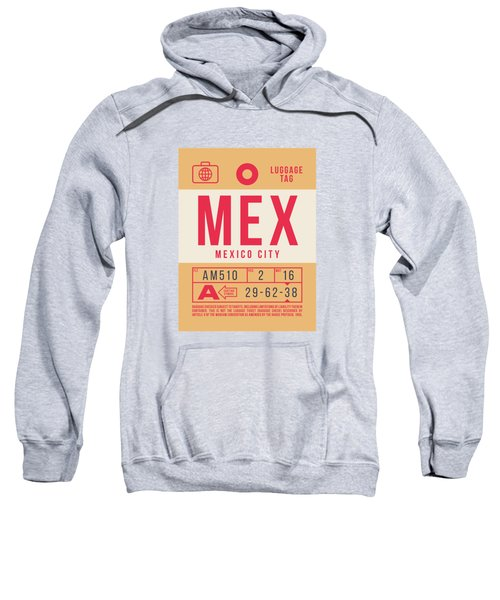 Retro Airline Luggage Tag 2.0 - Mex Mexico City International Airport Mexico Sweatshirt