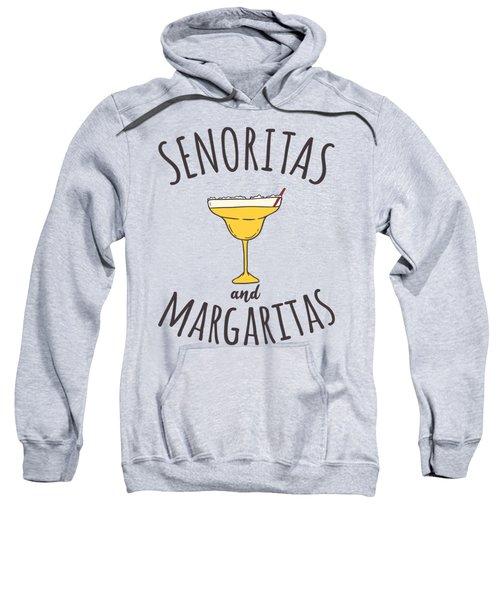 Senoritas And Margaritas Sweatshirt