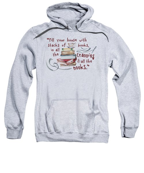 Stacks Of Books Sweatshirt