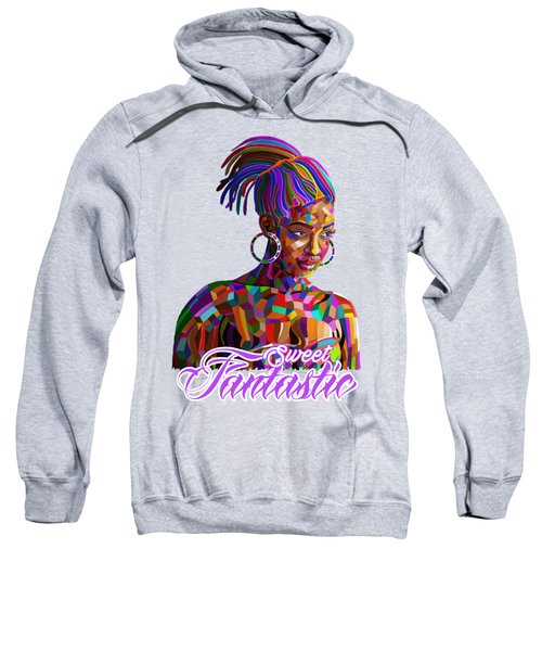 Sweet Fantastic Sweatshirt