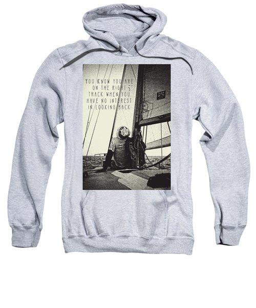 The Right Track Sweatshirt