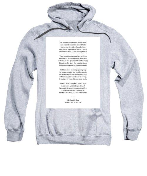 The Road Not Taken - Robert Frost Poem - Minimal, Sophisticated, Modern, Classy Typewriter Print Sweatshirt