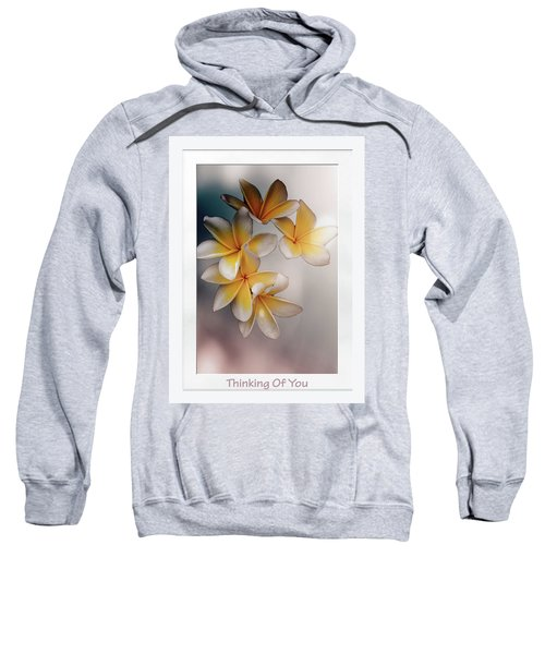 Thinking Of You Sweatshirt