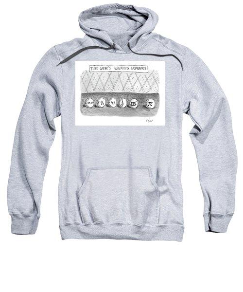 This Weeks Winning Numbers Sweatshirt