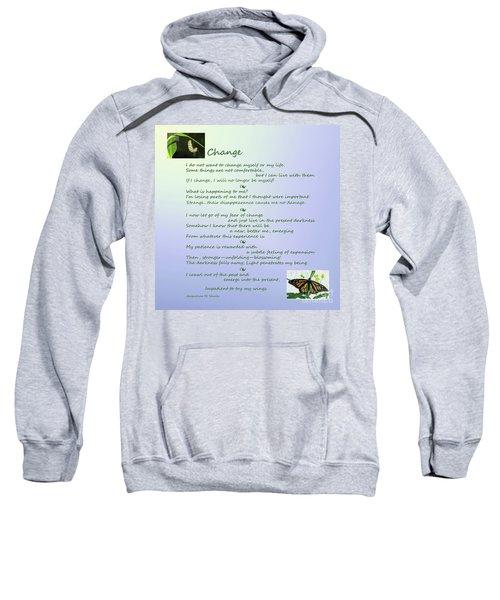 Unexpected Change Sweatshirt