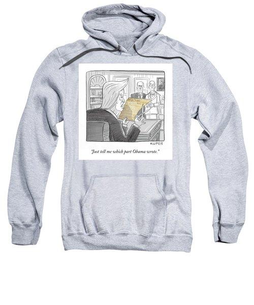 What Obama Wrote Sweatshirt
