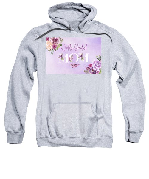 World's Greatest Mom 2 Sweatshirt
