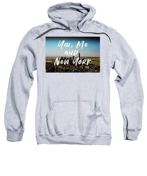 You Me New York Color- Art By Linda Woods Sweatshirt