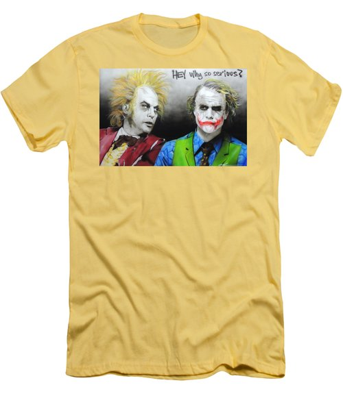 Hey, Why So Serious? Men's T-Shirt (Athletic Fit)