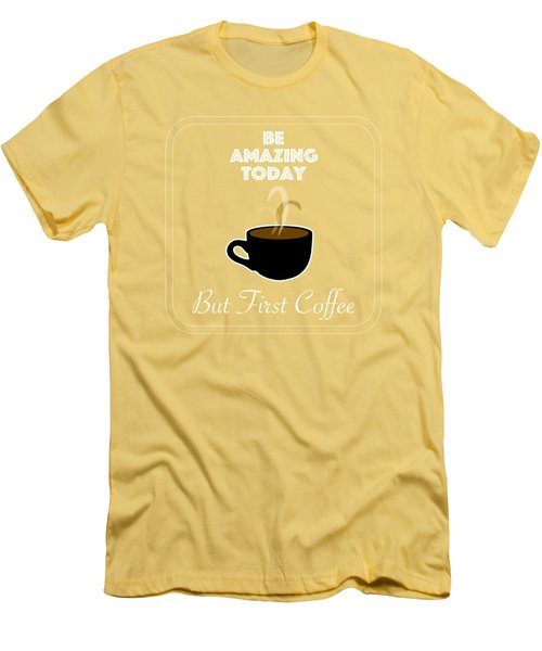 Be Amazing Today Men's T-Shirt (Athletic Fit)