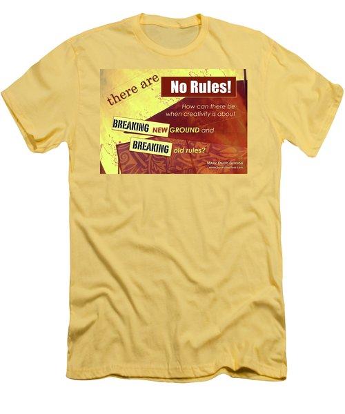 Break The Rules Men's T-Shirt (Slim Fit) by Mark David Gerson