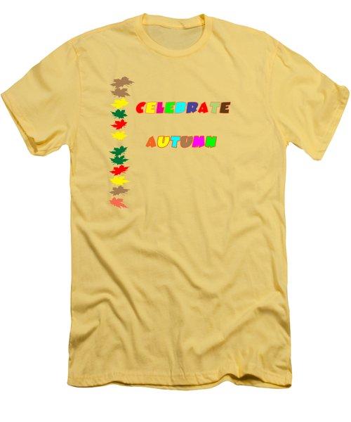 Celebrate Autumn Men's T-Shirt (Slim Fit) by Judy Hall-Folde