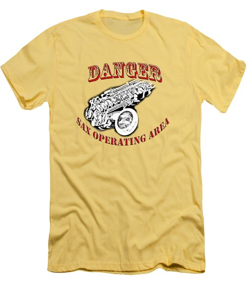 Danger Sax Operating Area Men's T-Shirt (Slim Fit) by M K  Miller