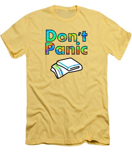 Don't Panic Men's T-Shirt (Athletic Fit)