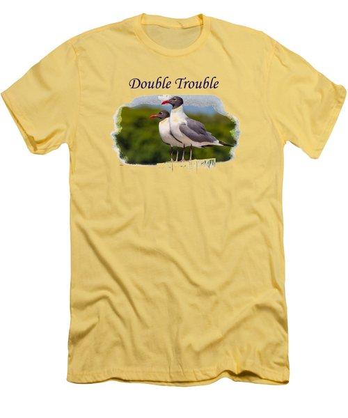 Double Trouble 2 Men's T-Shirt (Slim Fit) by John M Bailey
