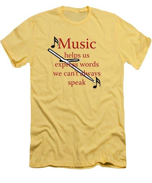 Drum Music Helps Us Express Words Men's T-Shirt (Slim Fit) by M K  Miller