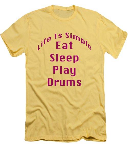 Drums Eat Sleep Play Drums 5514.02 Men's T-Shirt (Slim Fit) by M K  Miller