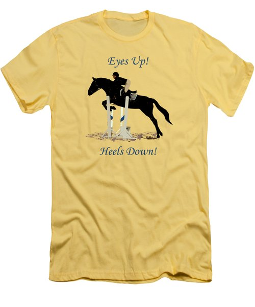 Eyes Up, Heels Down Horse Men's T-Shirt (Athletic Fit)