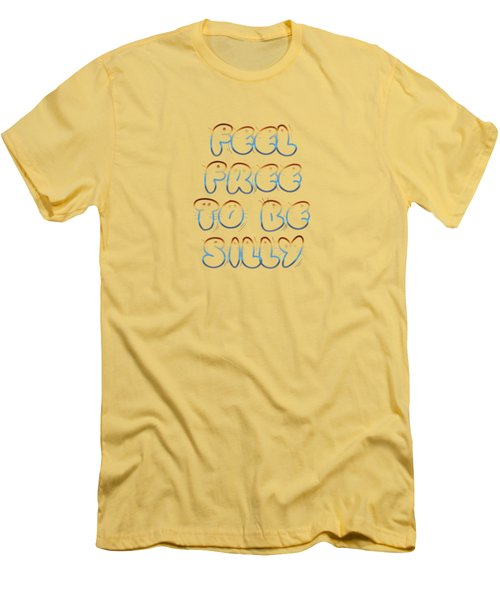 Free To Be Silly Men's T-Shirt (Athletic Fit)