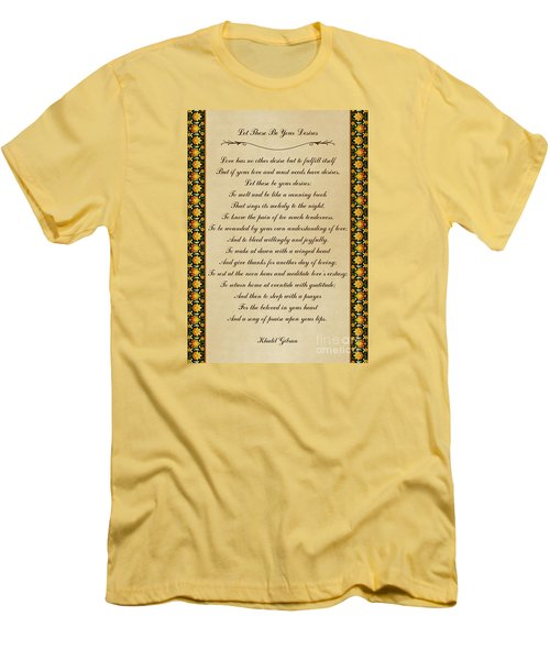 Let These Be Your Desires By Khalil Gibran Men's T-Shirt (Slim Fit) by Olga Hamilton