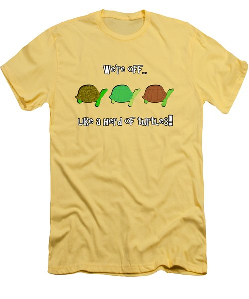 Like A Herd Of Turtles Men's T-Shirt (Slim Fit) by Methune Hively