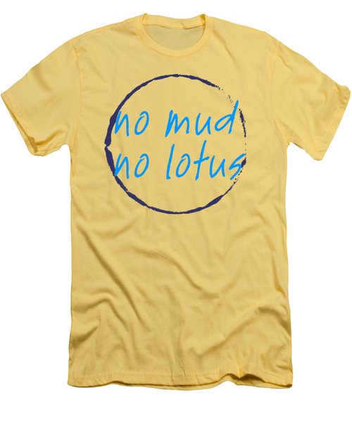 No Mud No Lotus Green Men's T-Shirt (Slim Fit)