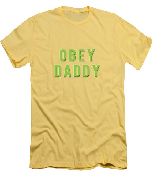 Men's T-Shirt (Slim Fit) featuring the mixed media Obey Daddy by TortureLord Art