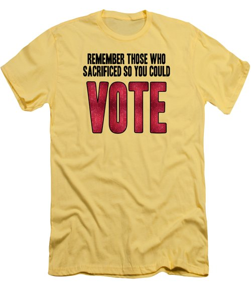 Remember Those Who Sacrificed So You Could Vote Men's T-Shirt (Athletic Fit)