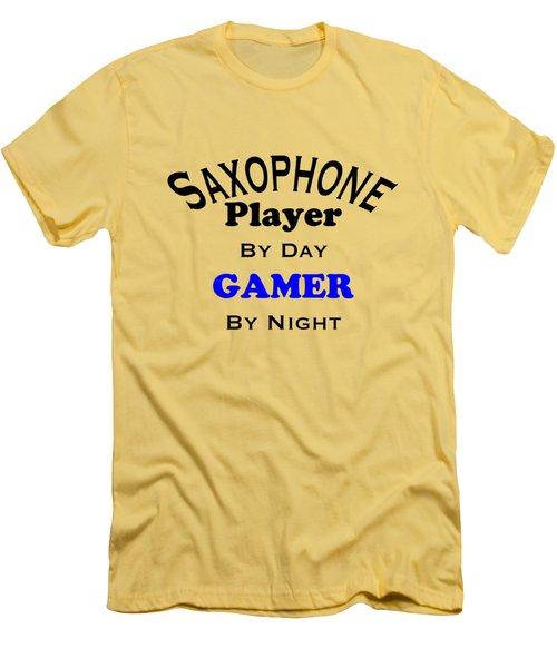 Saxophone Player By Day Gamer By Night 5622.02 Men's T-Shirt (Slim Fit) by M K  Miller