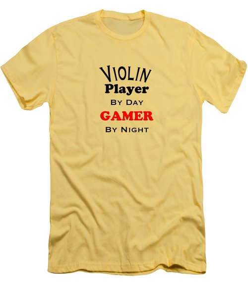 Violin Player By Day Gamer By Night 5632.02 Men's T-Shirt (Slim Fit) by M K  Miller