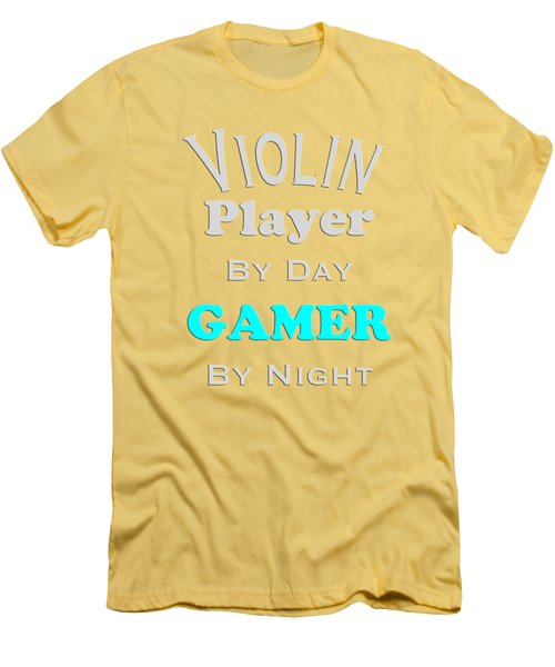 Violin Player By Day Gamer By Night 5633.02 Men's T-Shirt (Slim Fit) by M K  Miller