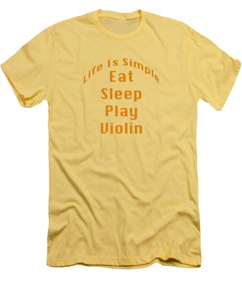 Violin Viola Eat Sleep Play Violin 5522.02 Men's T-Shirt (Slim Fit) by M K  Miller