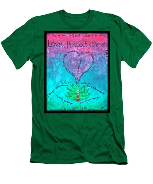 Healing Art - Love Respect And Cherish Me? Men's T-Shirt (Slim Fit) by Absinthe Art By Michelle LeAnn Scott